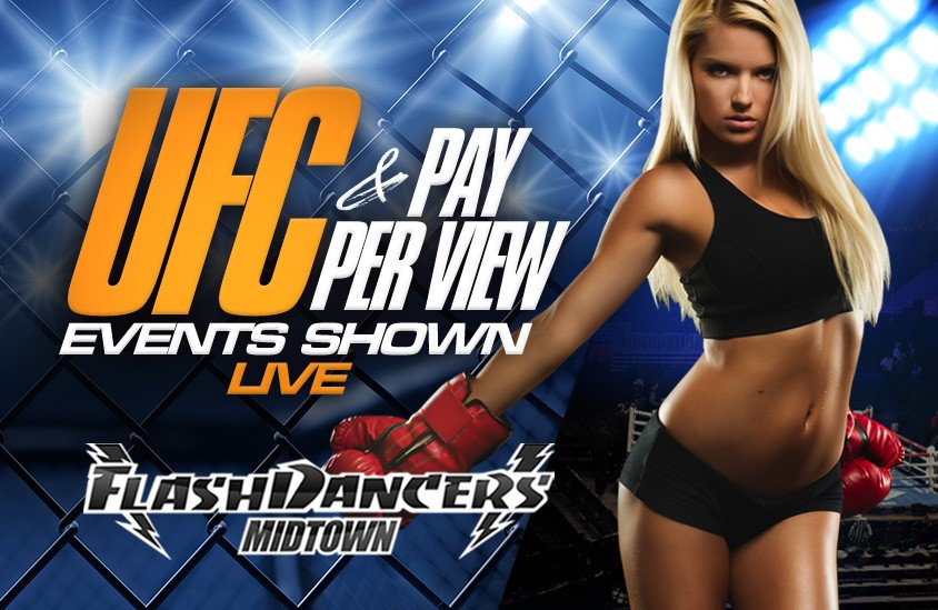 FlashDancers Midtown UFC & PPV